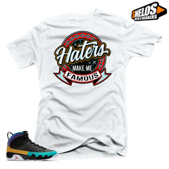 Jordan 9 Dream it Do it Sneaker Match-Haters Make Me Famous White Tee