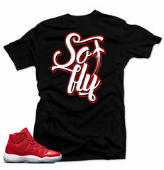 Jordan 11  Win like 96 Shirt-SO FLY Black Tee