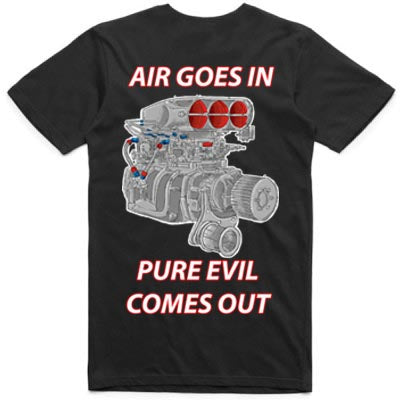 Air goes in pure evil comes out