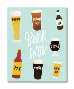 Beer Snob Wall Art Print