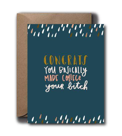 College Your Bitch Grad Seasonal Greeting Card | A2