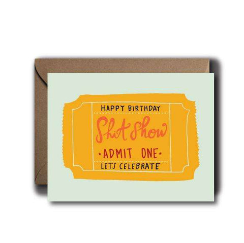 Shit Show Birthday Greeting Card | A2