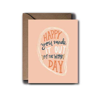 Womb Day Birthday Greeting Card | A2