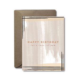 Rage Til 9PM Birthday Greeting Card | A2