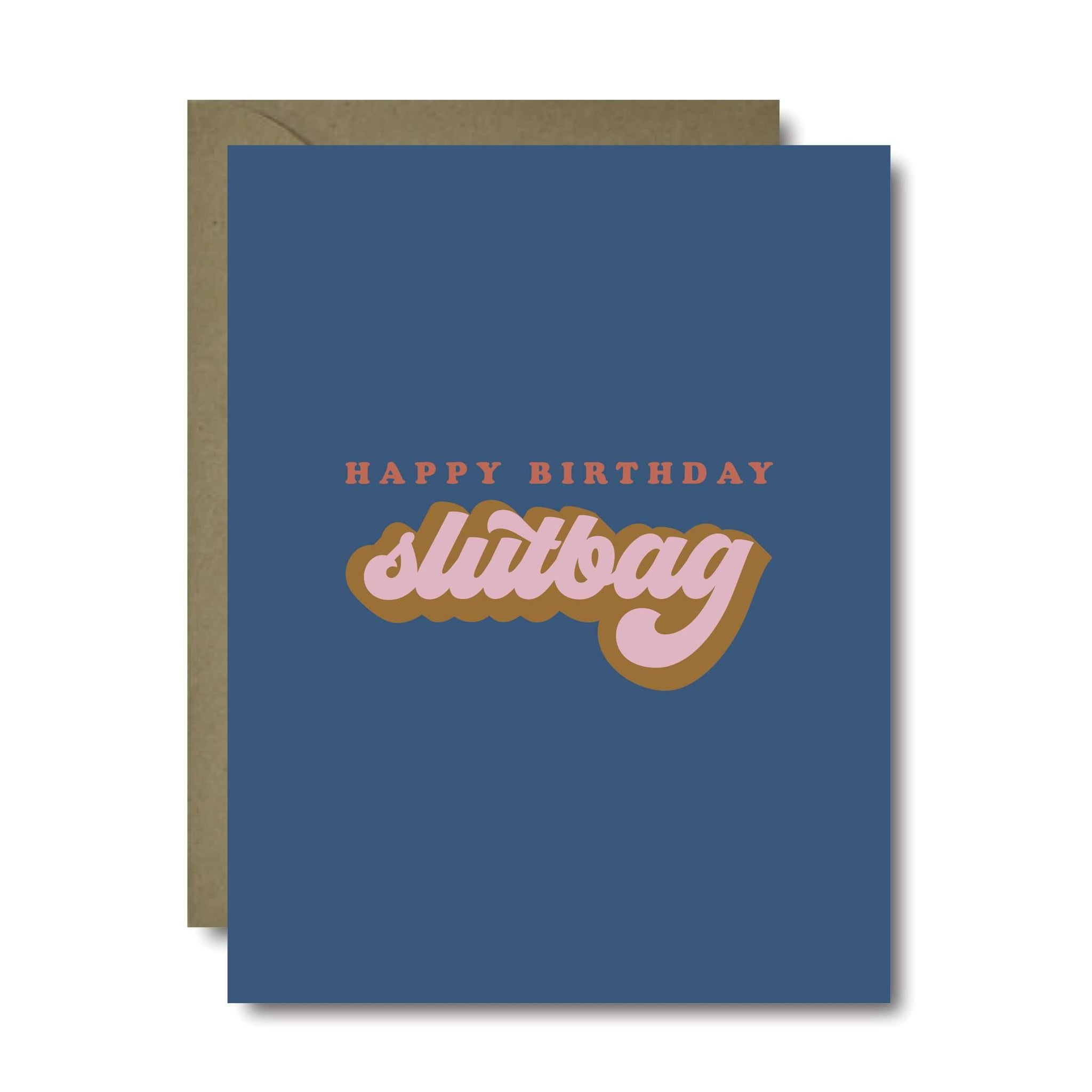 Slutbag Birthday Greeting Card | A2