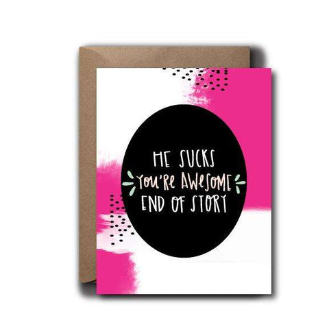 He Sucks, You're Awesome Encouragement Greeting Card | A2