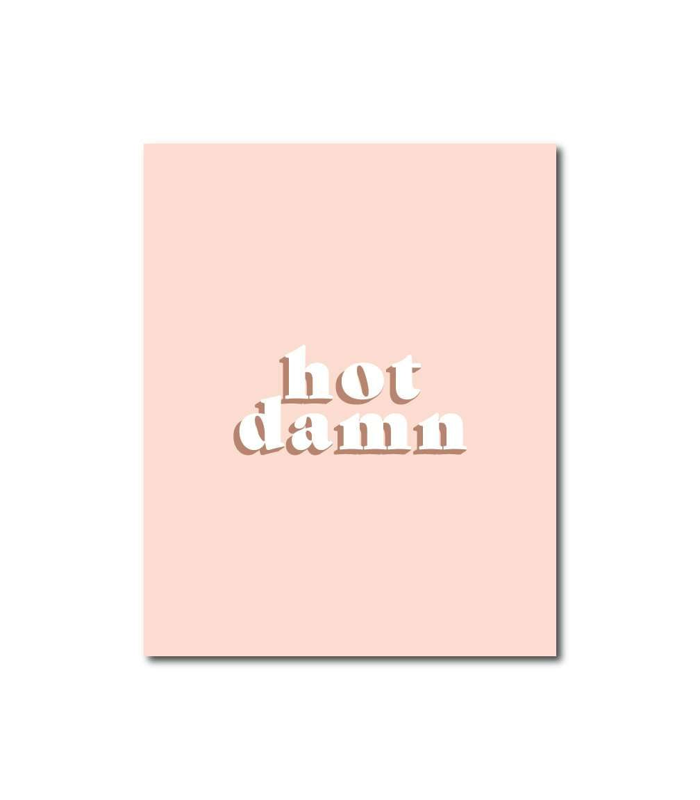 Hot Damn Wall Art Print