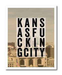 Kansas Fucking City Wall Art Print
