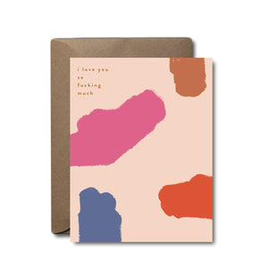 Love You So Fucking Much Love Greeting Card | A2