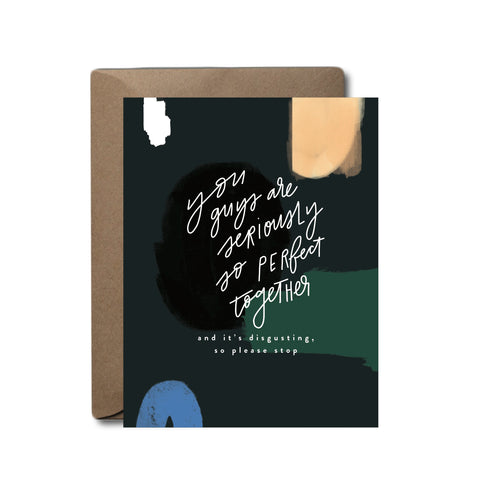 So Perfect It's Disgusting Wedding Greeting Card | A2