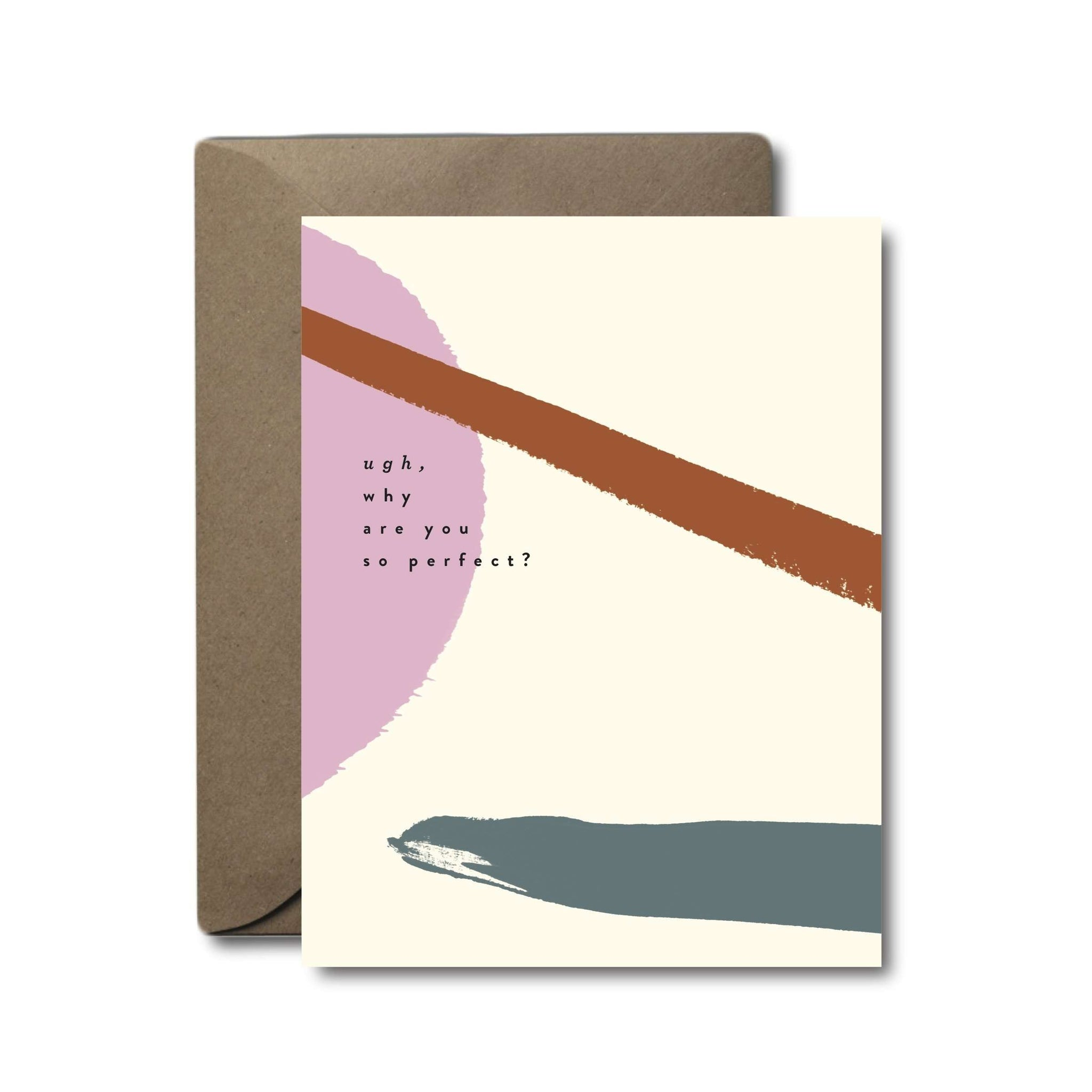 Why Are You So Perfect Love Greeting Card | A2