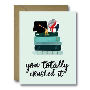 Totally Crushed It Grad Seasonal Greeting Card | A2