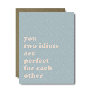 Two Idiots Wedding Greeting Card | A2