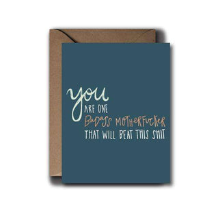 You're a Badass Motherfucker Encouragement Greeting Card | A2