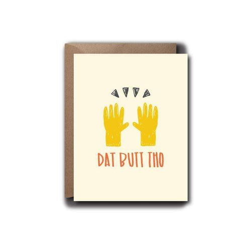 Dat Butt Tho Love Greeting Card | A2