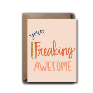 You're Pretty Freaking Awesome Love Greeting Card | A2