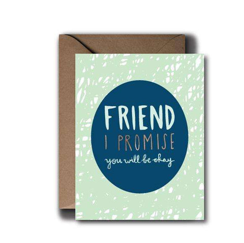 Everything Will Be Okay Friend Sympathy Greeting Card | A2