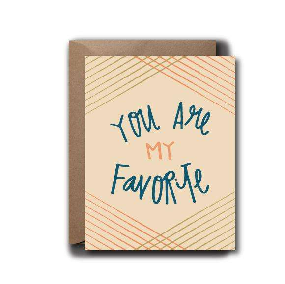 You're My Favorite Love Greeting Card | A2