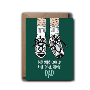 Dad Shoes Father's Day Seasonal Greeting Card | A2