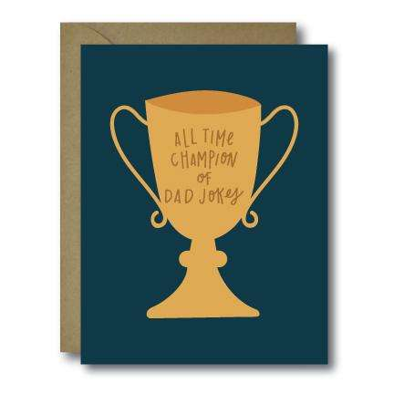 Dad Jokes Champion Father's Day Seasonal Greeting Card | A2