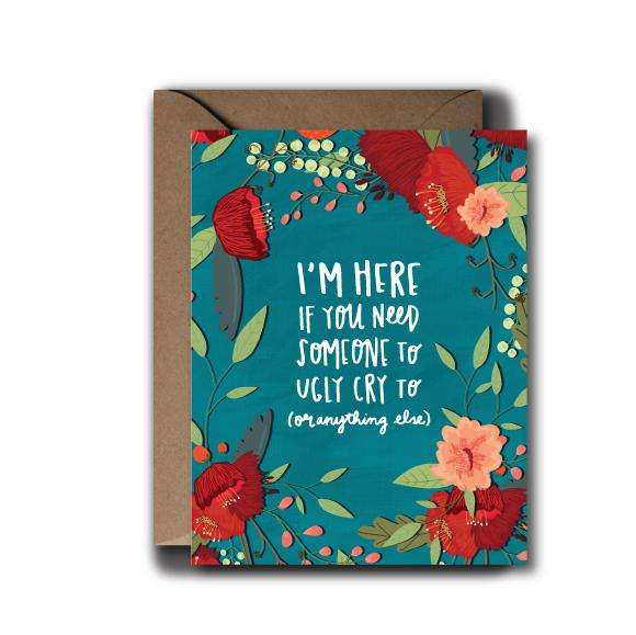 Ugly Cry Sympathy Greeting Card | A2