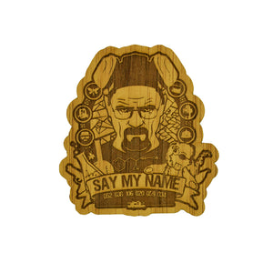 Sticker de madera - Say my name