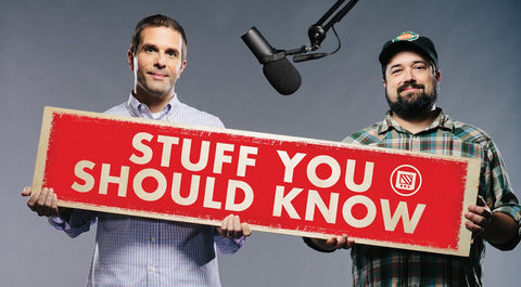 Stuff You Should Know - Podcast Link