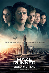 MAZE RUNNER: THE DEATH CURE (Maze Runner: Cura Mortal)