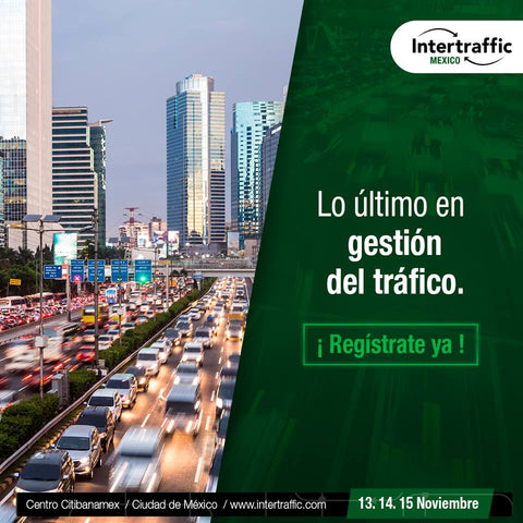 Visitenos en Intertraffic Mexico 2018
