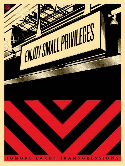 Small Privileges by Shepard Fairey