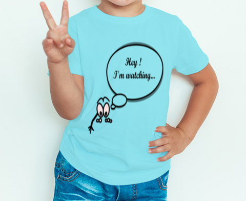 Boy's T-shirt Hey Im watching Printed sky blue