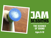 Home at the MAP: JAM Session + Science of Sound