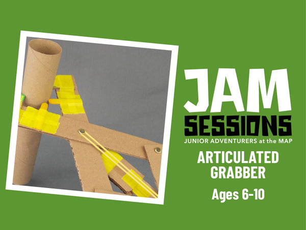 Home at the MAP: JAM Session + Articulated Grabber