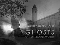 Science Happy Hour + Ghosts of Fort Leavenworth + Megan Hunter