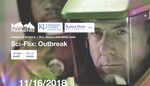 Cinema & Science + Sci-Flix: Outbreak