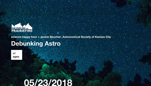 Science Happy Hour + Debunking Astro… with Jackie Beucher, Astronomical Society of Kansas City