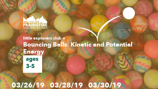 Little Explorers Club + Bouncing Balls: Kinetic and Potential Energy