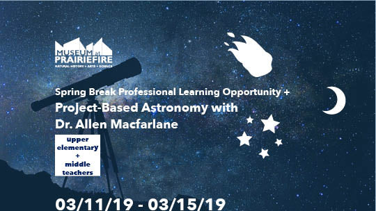 Spring Break Professional Learning Opportunity: Project-Based Astronomy with Dr. Allen Macfarlane