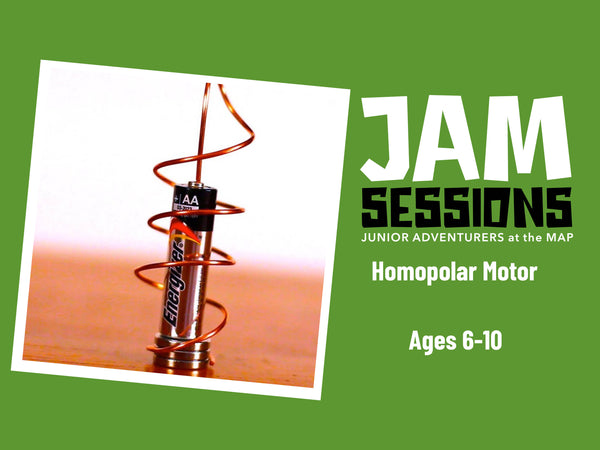 JAM Session + Homopolar Motor