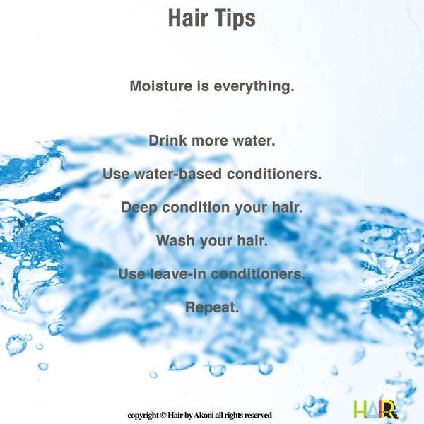 Moisture is your Hair Power.