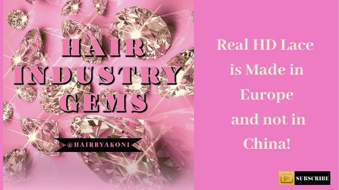 Hair Biz: Real HD Lace is made in Europe and Not China