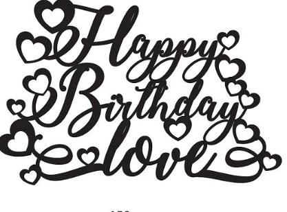 Happy Birthday love! Acrylic Topper