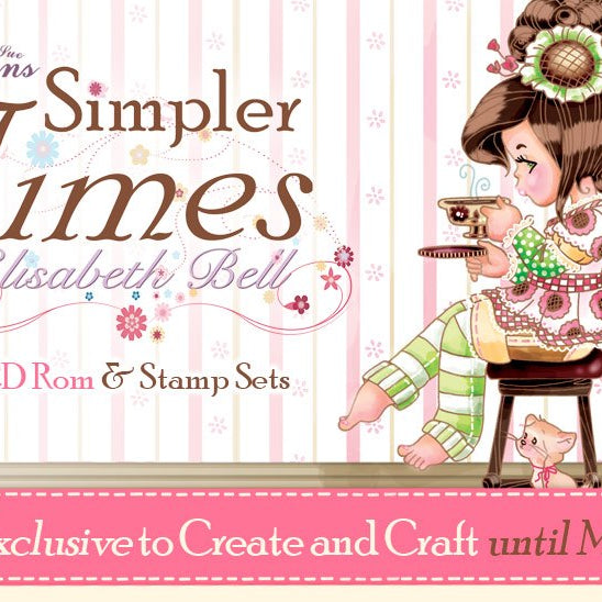 Simpler Times – Exclusive to Create and Craft until May 1st