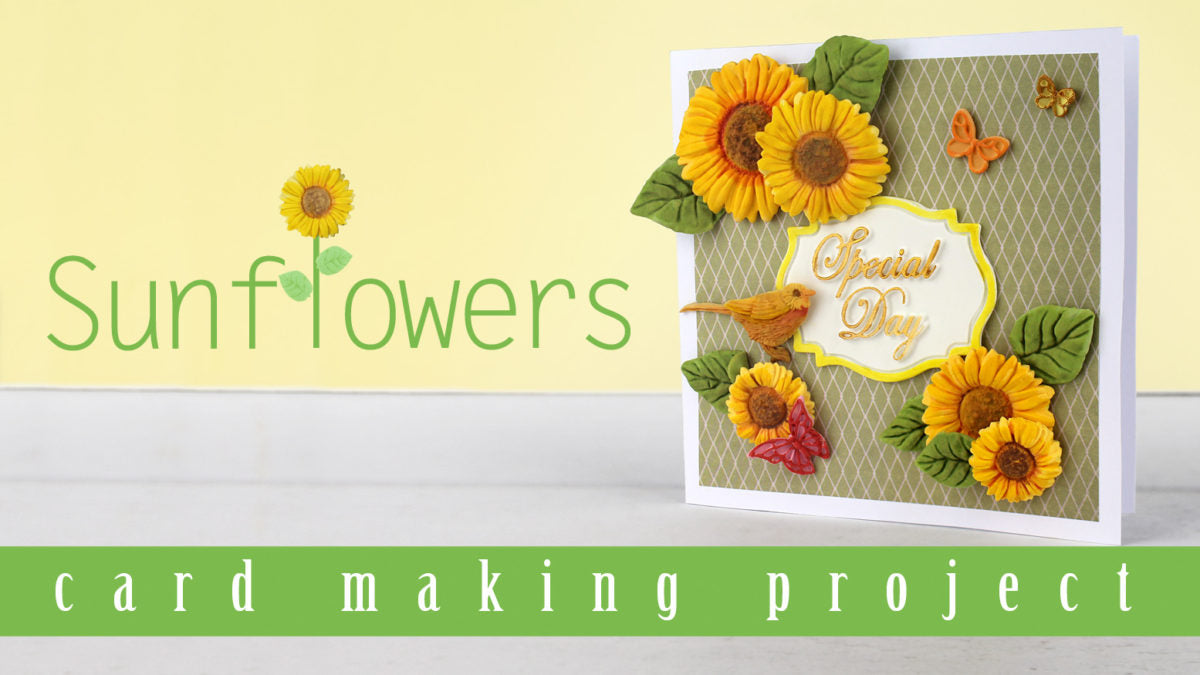 Sunflowers Card Making Video Project
