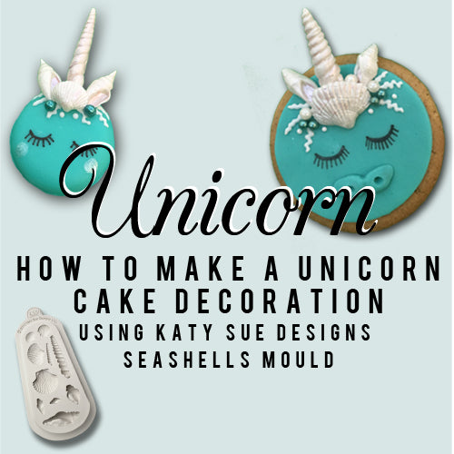 How to make a Unicorn Cake: Decorating with Katy Sue Designs