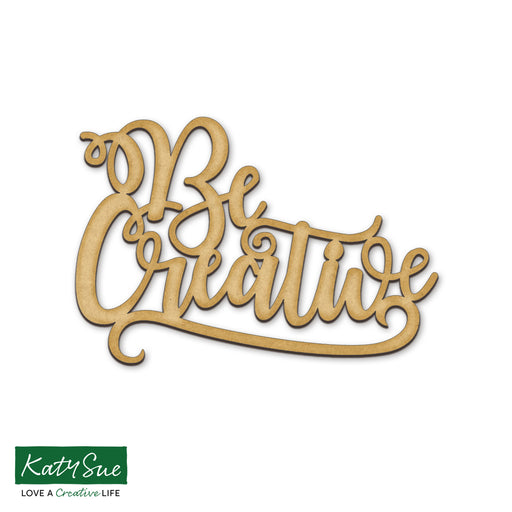 MDF Embellishment Words - Be Creative (Set of 3)