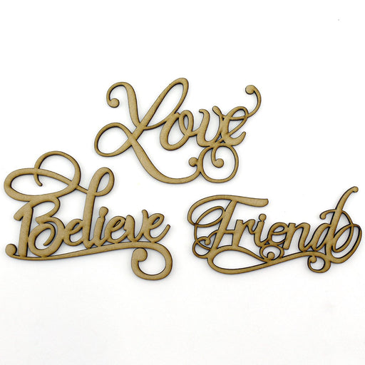 MDF Embellishment Words - Love, Friend, Believe - Set of 3