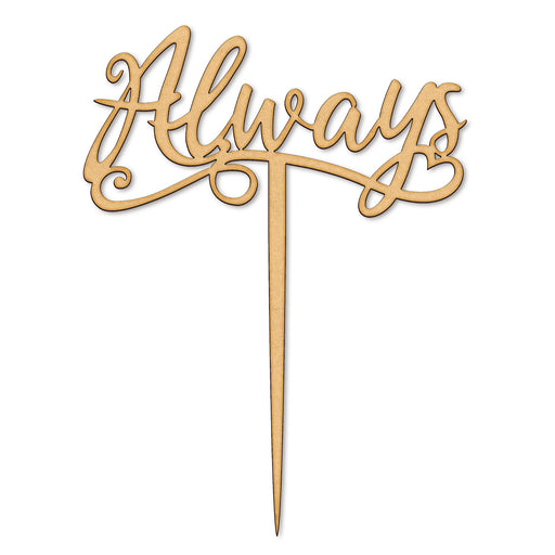 Always Wooden Cake Topper (Long Pick)