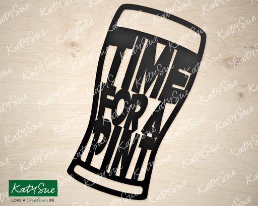 Time for a Pint | Digital Cutting File