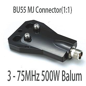 Harvest BU55 MJ Connector(1:1) 3 - 75MHz 500W Balum